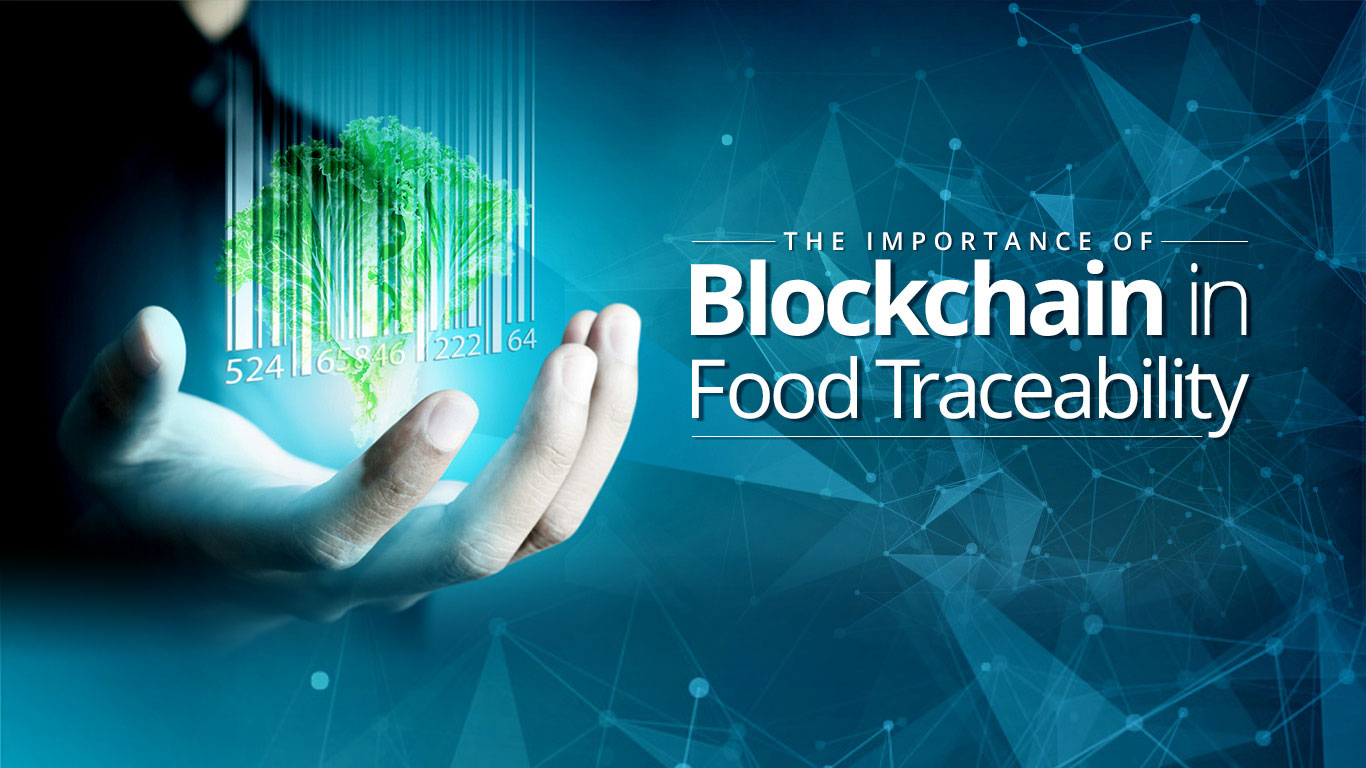 How Blockchain Can Enhance Food Safety in the Food Supply Chain