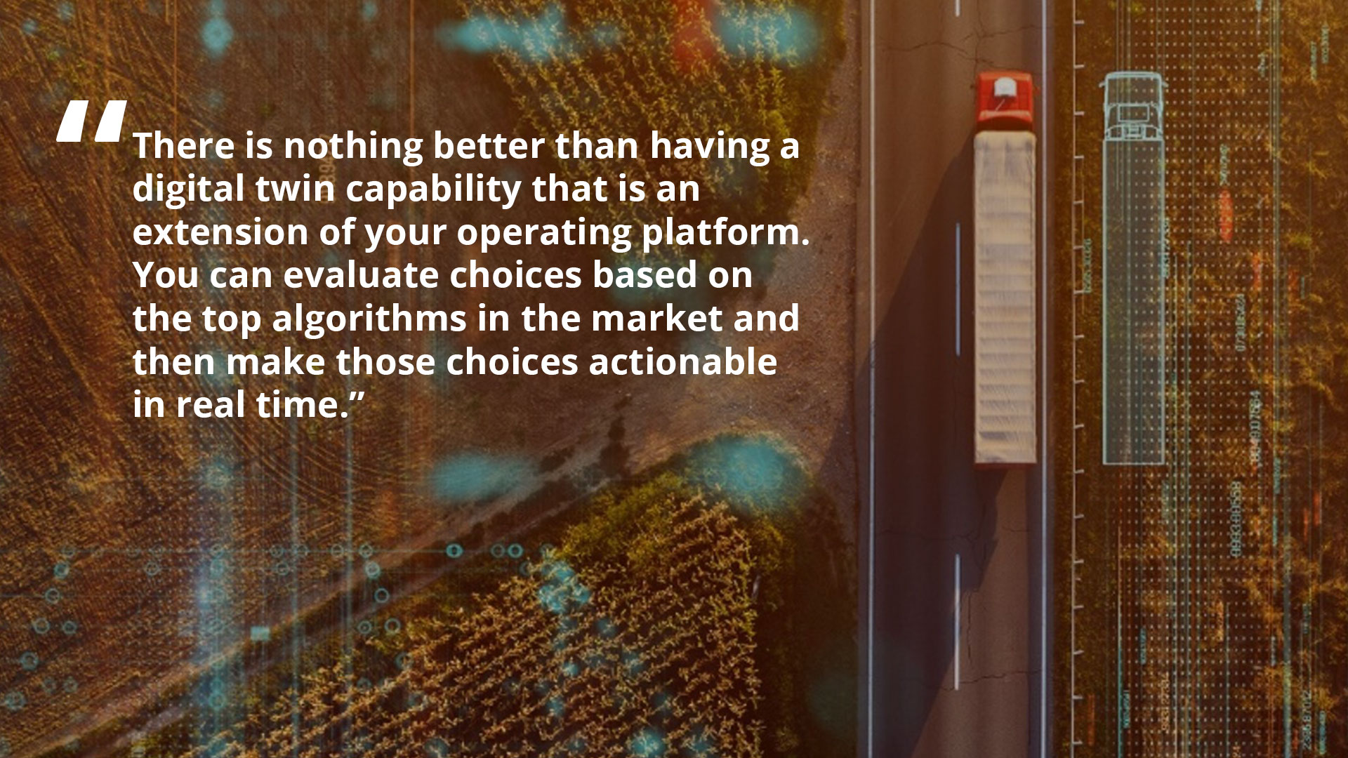 Using Digital Twins in the Supply Chain