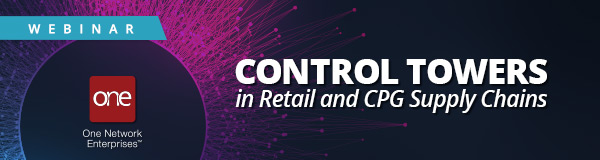 Webinar: Control Towers in the Retail & CPG Supply Chain